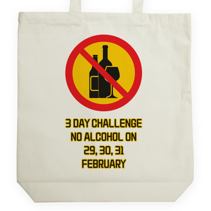 Torba_Na_Zakupy 3 day challenge no alcohol on 29,30,31 february-01