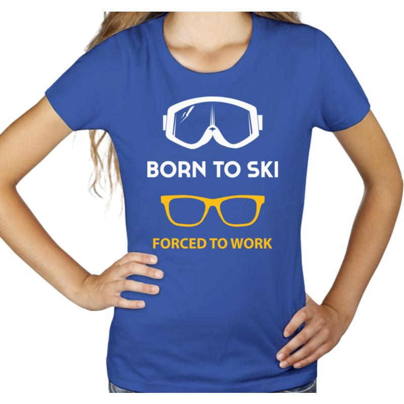Koszulka Born To Ski Forced To Work