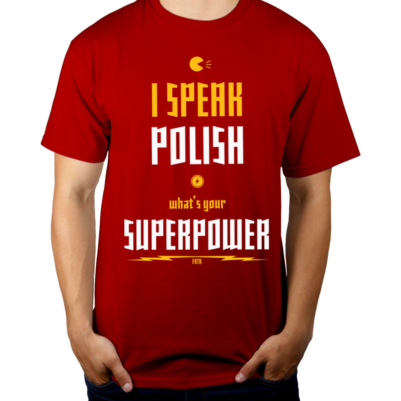 Koszulka I speak polish. What's your superpower?