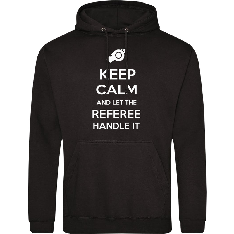 Bluza_z_kapturem Keep Calm and Let the Referee Handle It