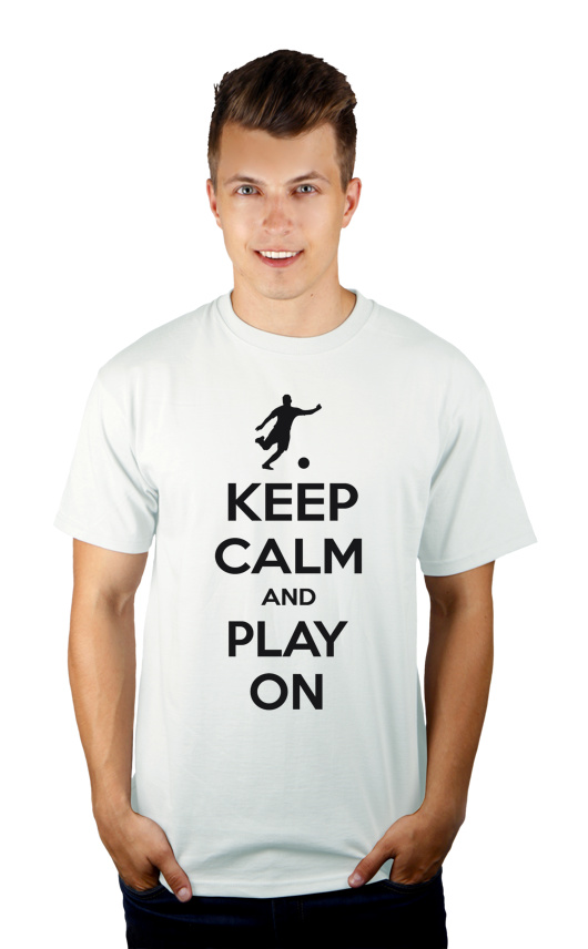 Keep Calm and Play On - Football - Męska Koszulka Biała
