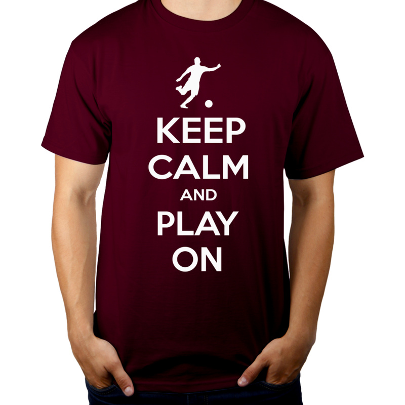 Keep Calm and Play On - Football - Męska Koszulka Burgundowa