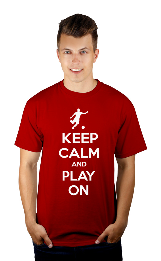 Keep Calm and Play On - Football - Męska Koszulka Czerwona