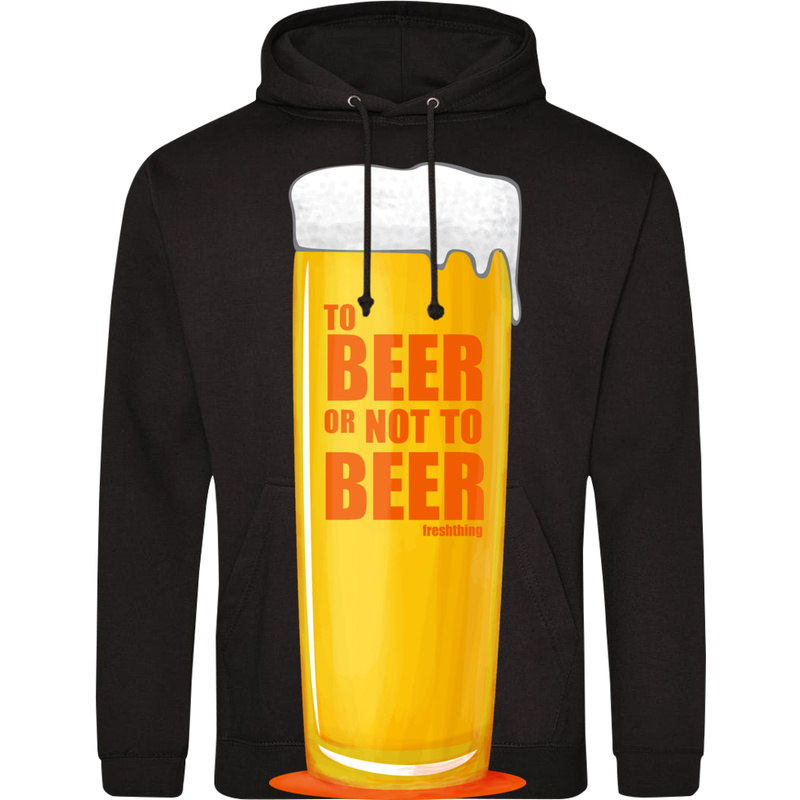 Bluza_z_kapturem To Beer Or Not To Beer